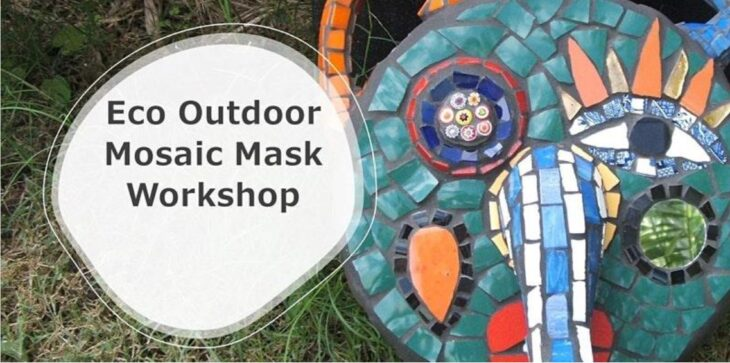 Eco Outdoor Mosaic Mask Workshop