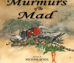 Murmurs of the Mad; Book and Audiobook Launch and Art Exhibition